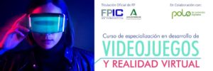 FP Title Specialization Course in Videogames and VR